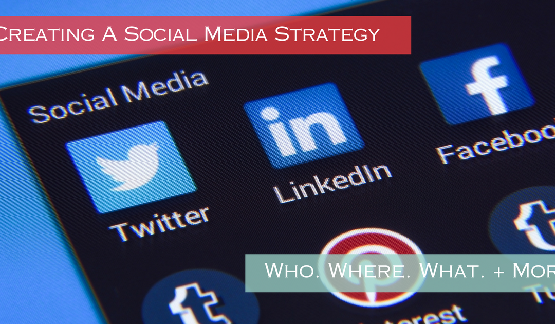 Tips On Creating A Social Media Strategy