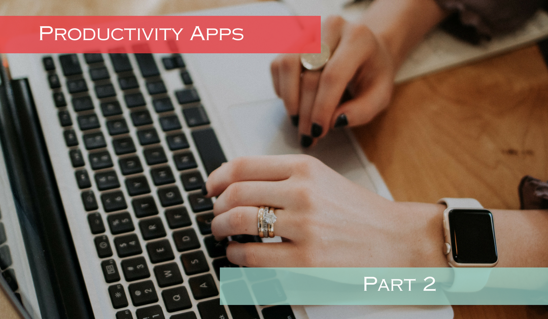 We Love Productivity Apps! Part 2