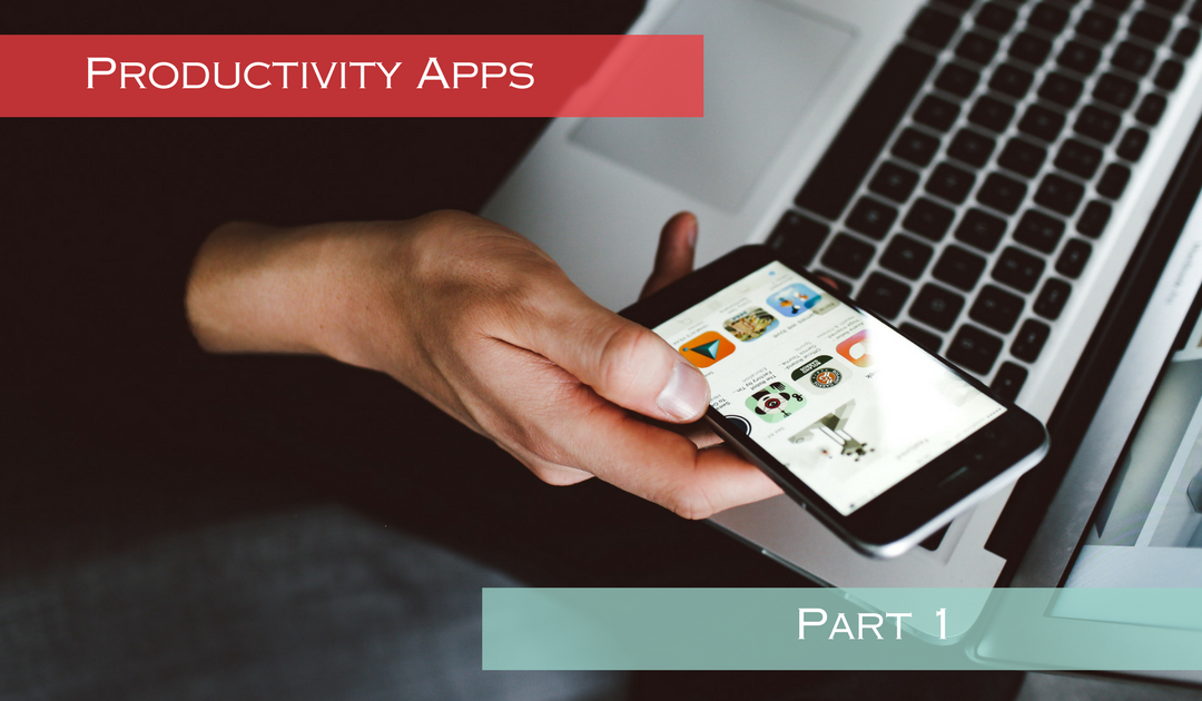 We Love Productivity Apps! Part 1
