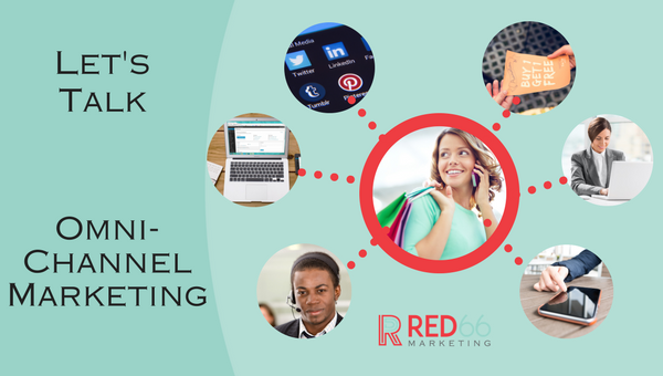 Should Omni-Channel Marketing Be Part of Your Communications Strategy?