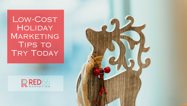 8 Budget Friendly Holiday Marketing Tips to Try Today