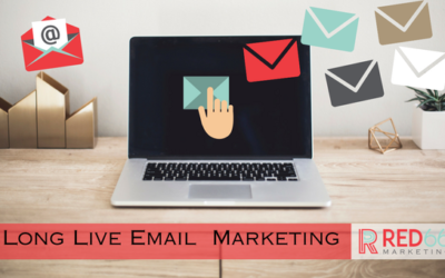 Long Live Email Marketing