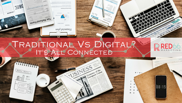 Traditional Vs Digital Marketing. Is There a Difference?