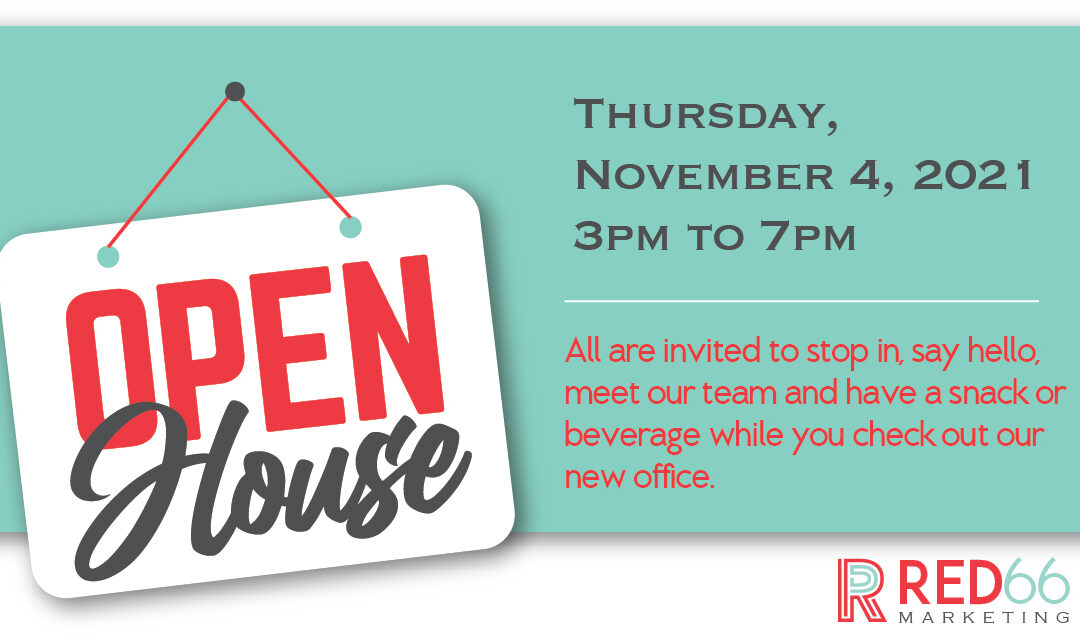 RED66 Open House!