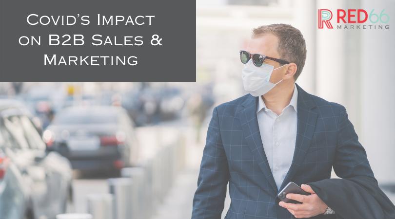 COVID's Impact on B2B Sales & Marketing